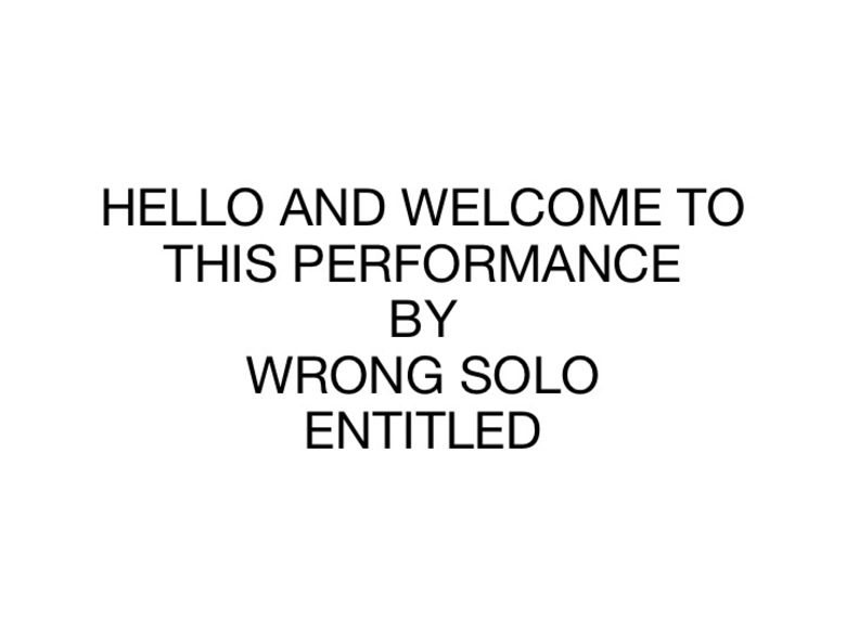 30. WRONG SOLO NO NOTHING, 2012 AGS.ppsx