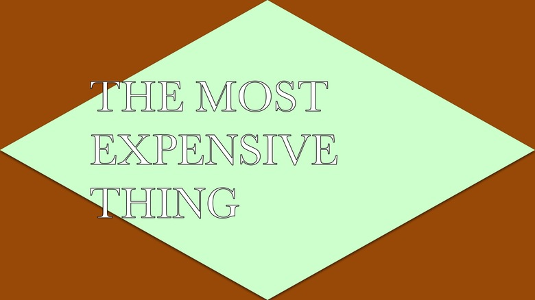 50. THE MOST EXPENSIVE THING, 2015 AGS.ppsx